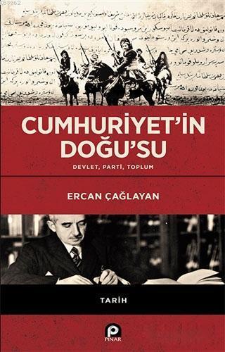 Cumhuriyet'in Doğu'su; Devlet Parti Toplum