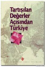 Tartışılan Değerler Açısından Türkiye