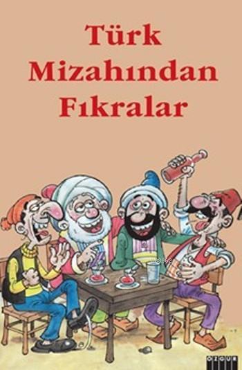 Türk Mizahından Fıkralar