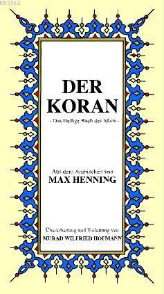 Der Koran; Almanca Kur'ân-ı Kerîm Meali (küçük boy, karton kapak)
