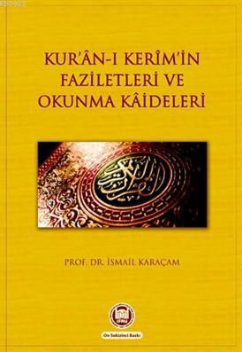 Kur'an-ı Kerimin Faziletleri ve Okunma Kaideleri