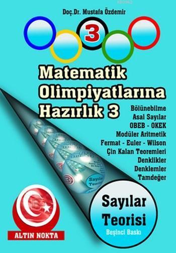 Sayılar Teorisi; Matematik Olimpiyatlarına Hazırlık 3