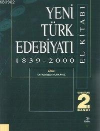 Yeni Türk Edebiyatı El Kitabı 1839-2000