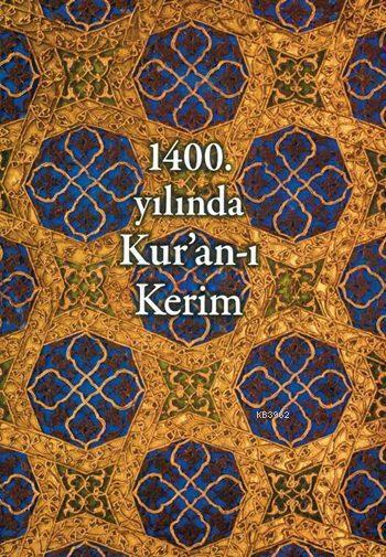 1400. Yılında Kur'an-ı Kerim