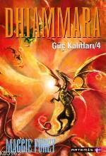 Dhiammara; Güç Kalıtları 4
