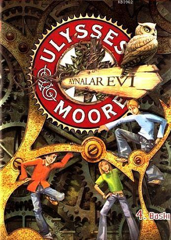 Ulysses Moore 3 - Aynalar Evi