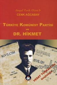 Türkiye Kominist Partisi ve Dr. Hikmet