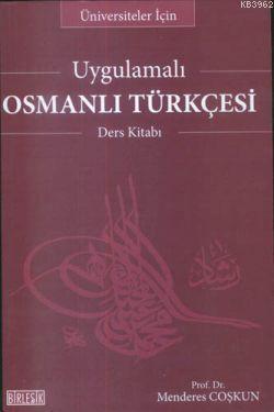 Uygulamalı Osmanlı Türkçesi Ders Kitabı