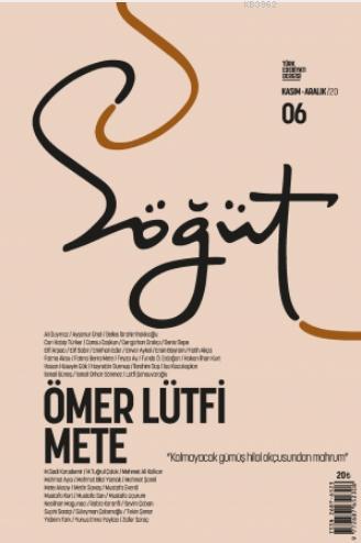 Söğüt - Türk Edebiyatı Dergisi Sayı 06 / Kasım - Aralık 2020