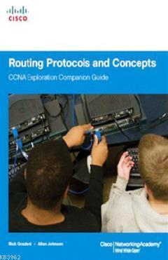Routing Protocols and Concepts; CCNA Exploration Companion Guide