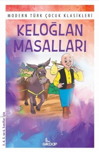 Keloğlan Masalları; Modern Türk Çocuk Klasikleri