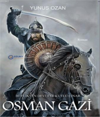 Osman Gazi; Beylikten Devlete Kutlu Çınar