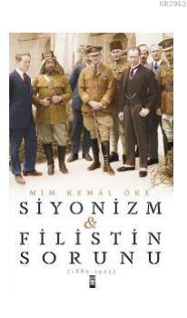 Siyonizm ve Filistin Sorunu; 1880-1923