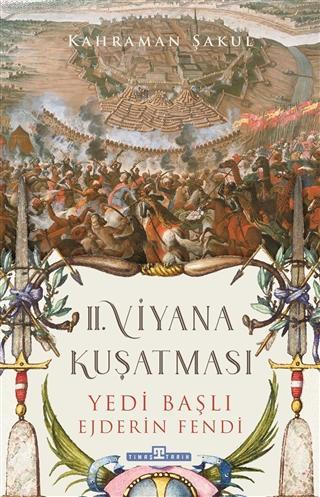 2. Viyana Kuşatması; Yedi Başlı Ejderin Fendi