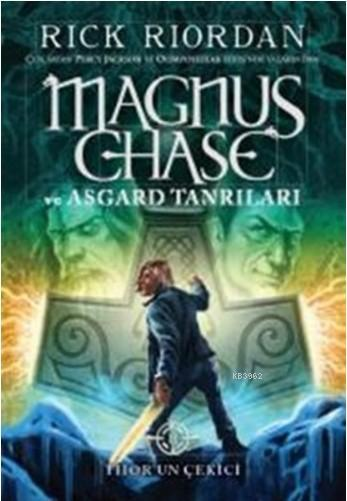 Magnus Chase ve Asgard Tanrıları 2; Thor'un Çekici