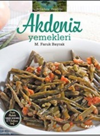 Akdeniz Yemekleri