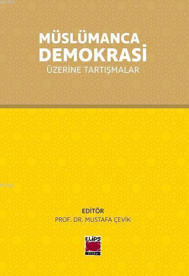 Müslümanca Demokrasi Üzerinde Tartışmalar