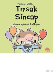 Tırsak Sincap (Ciltli); Doğum Gününü Kutluyor