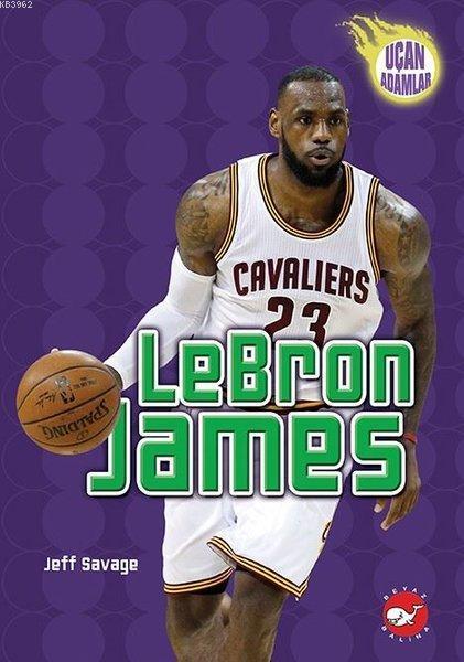 LeBron  James - Uçan Adamlar