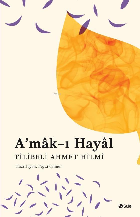 A'mak-ı Hayâl