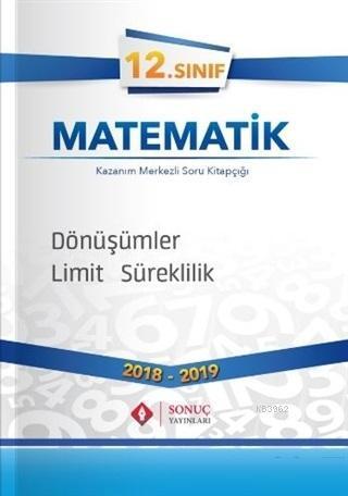 12. Sınıf Matematik Dönüşümler Limit Süreklilik