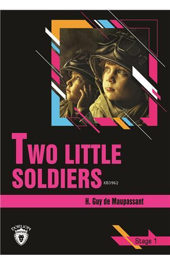 Two Little Soldiers - Stage 1