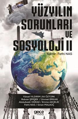 Yüzyılın Sorunları ve Sosyoloji ve II