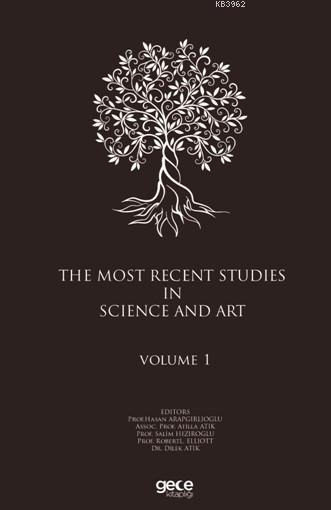 The Most Recent Studies In Science And Art (Volume I)