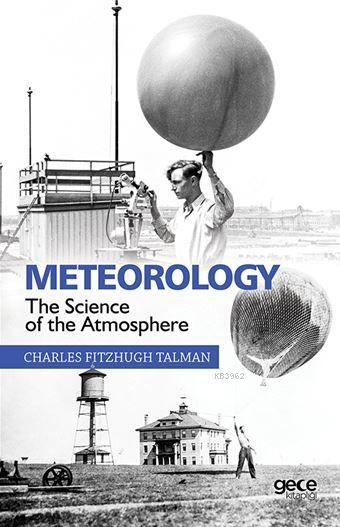 Meteorology The Science Of The Atmosphere