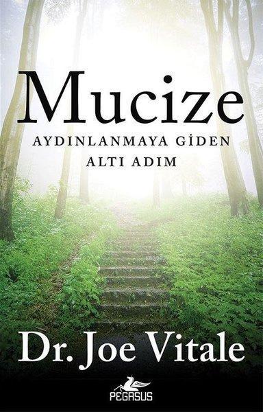 Mucize; Aydınlanmaya Giden Altı Adım