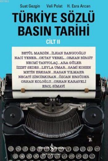 Türkiye Sözlü Basın Tarihi Cilt II