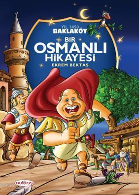 Baklaköy; Bir Osmanlı Hikayesi