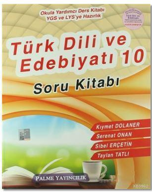 Palme 10. Sınıf Türk Dili ve Edebiyatı Soru Kitabı