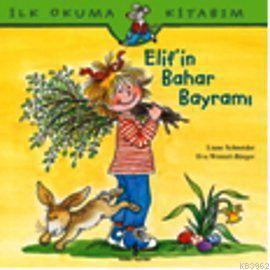 Elif'in Bahar Bayramı