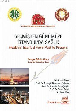 Geçmişten Günümüze İstanbul'da Sağlık