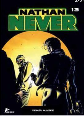 Nathan Never 13; Demir Maske, Uzun Gece, Yeraltı Dünyası