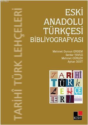 Eski Anadolu Türkçesi  Bibliyografyası