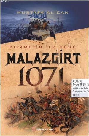 Malazgirt 1071; Kıyametin İlk Günü