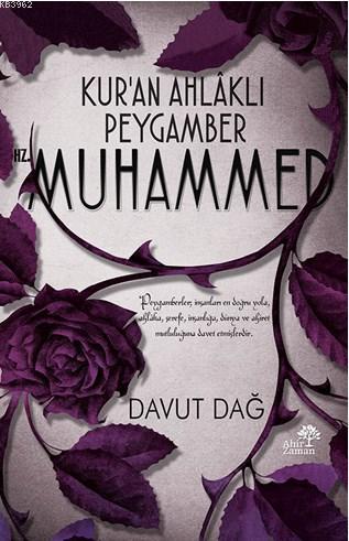 Kur'an Ahlâklı Peygamber Hz. Muhammed