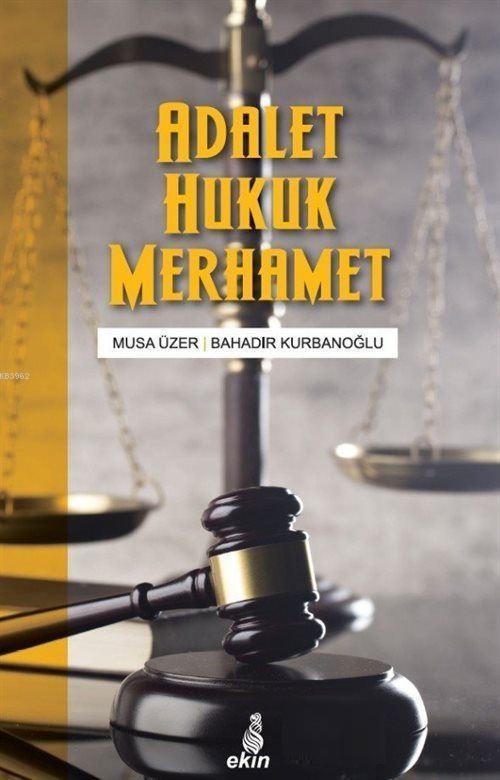 Adalet Hukuk Merhamet