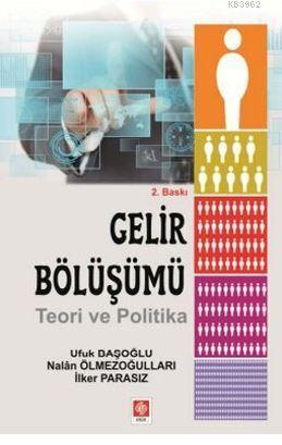 Gelir Bölüşümü; Teori ve Politika