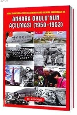 Ankara Okulu'nun Açılması (1950-1953)