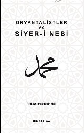 Oryantalistler ve Siyer-i Nebi