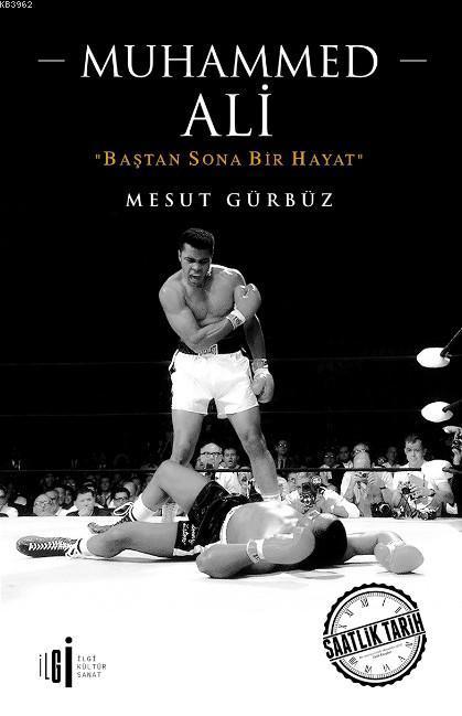 Muhammed Ali; Baştan Sona Bir Hayat