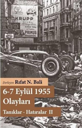6-7 Eylül 1955 Olayları; Tanıklar Hatıralar 2