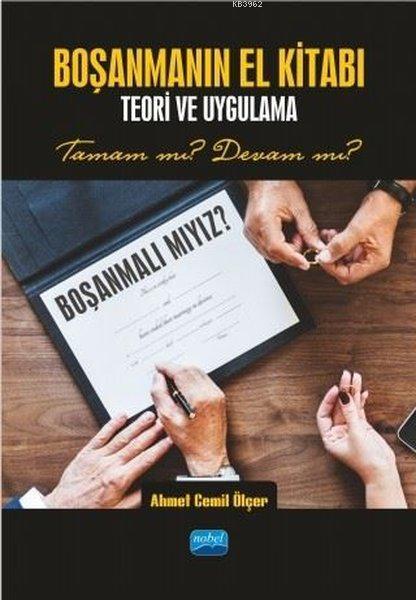 Boşanmanın El Kitabı - Teori ve Uygulama Tamam mı? Devam mı?