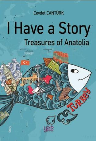 I Have a Story - Treasures of Anatolia