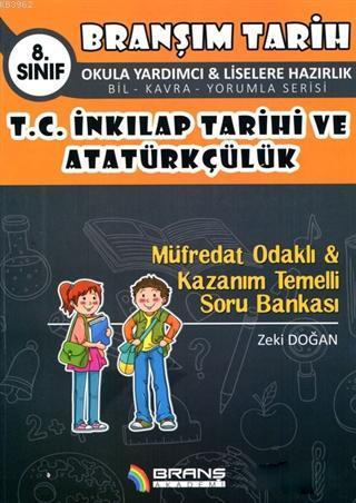 8. Sınıf T.C. İnkılap Tarihi ve Atatürkçülük Kazanım Temelli - Müfredat Soru Bankası