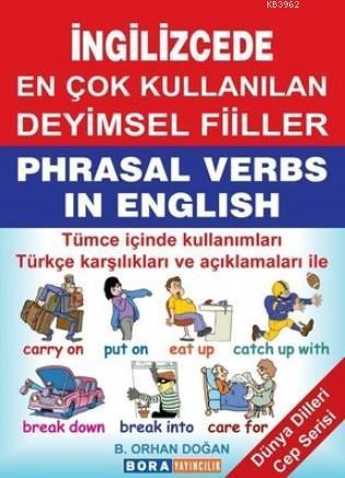 İngilizcede En Çok Kullanılan Deyimsel Fiiller; Dünya Dilleri Cep Serisi