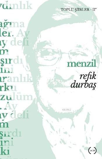 Menzil; Toplu Şiirler II